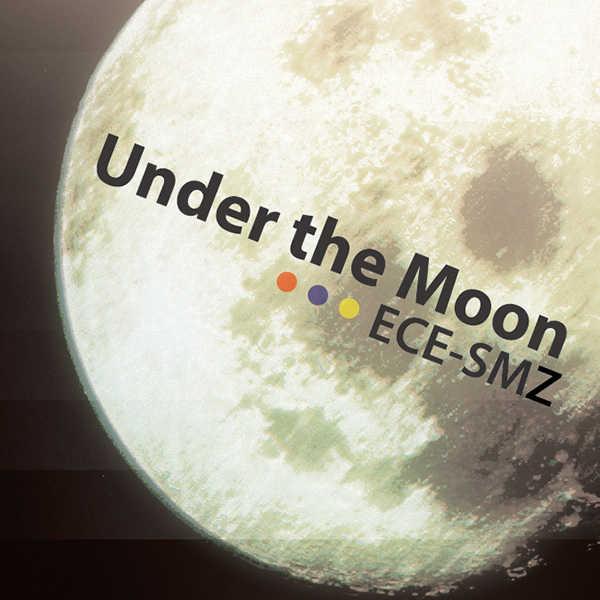 Under the Moon [ECE-SMZ(ECE-SMZ)] オリジナル