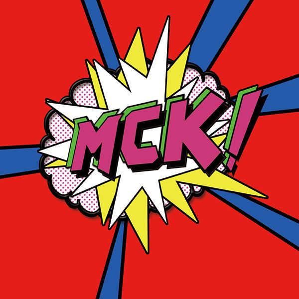 MCK! [マッカチン企画(シンゴ)] オリジナル