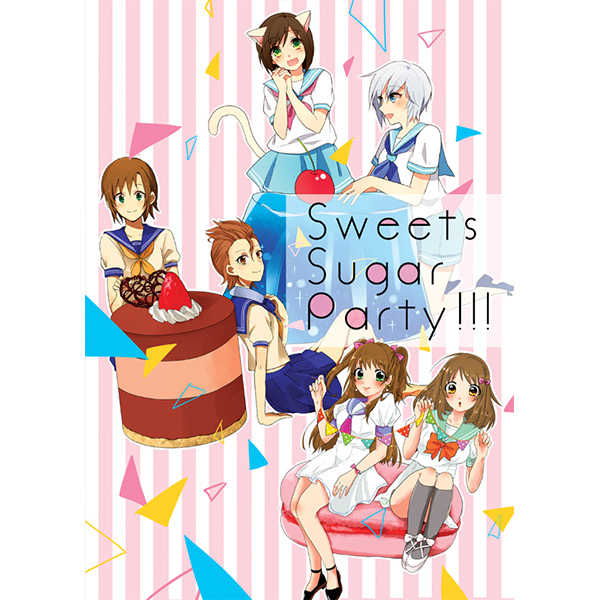 Sweets Sugar Party!!! [Crunch(智明)] THE IDOLM@STER CINDERELLA GIRLS