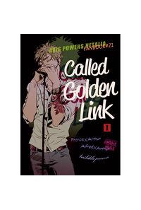 CALLED GOLDEN LINK 1