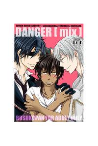 DANGER[MIX]