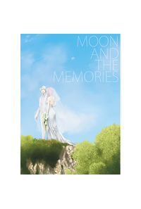 MOON AND THE MEMORIES