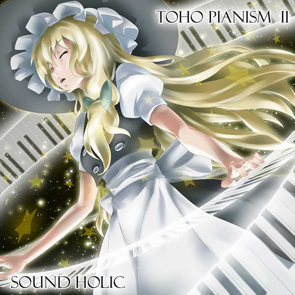 TOHO PIANISM II [SOUND HOLIC(SOUND HOLIC)] 東方Project