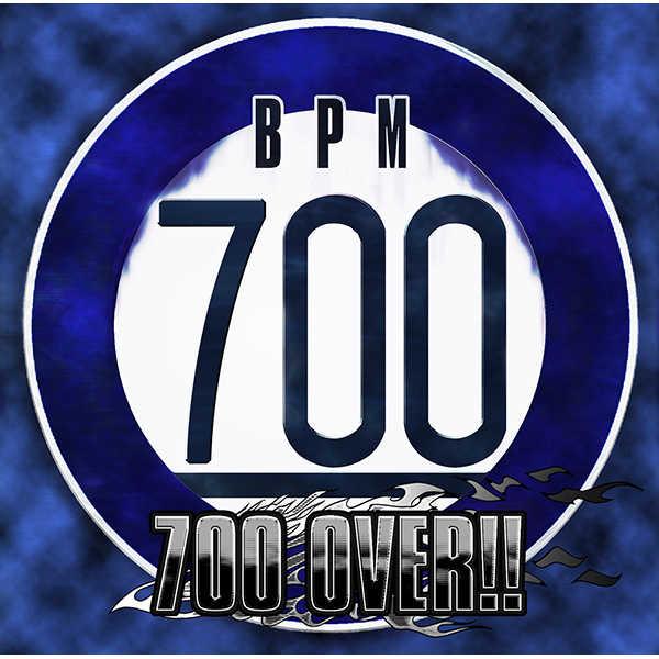 700 OVER!! [Psycho Filth Records(DJ Myosuke)] オリジナル