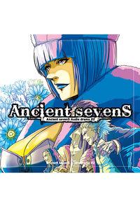 Ancient sevenS Audio drama #2