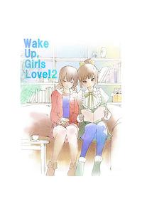 Wake Up, Girls Love!2