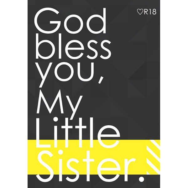 God bless you, My Little Sister. [午前2時(西田聖)] 血界戦線