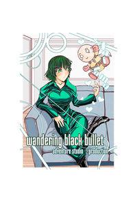 wandering black bullet