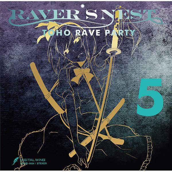 RAVER'S NEST 5 TOHO RAVE PARTY
