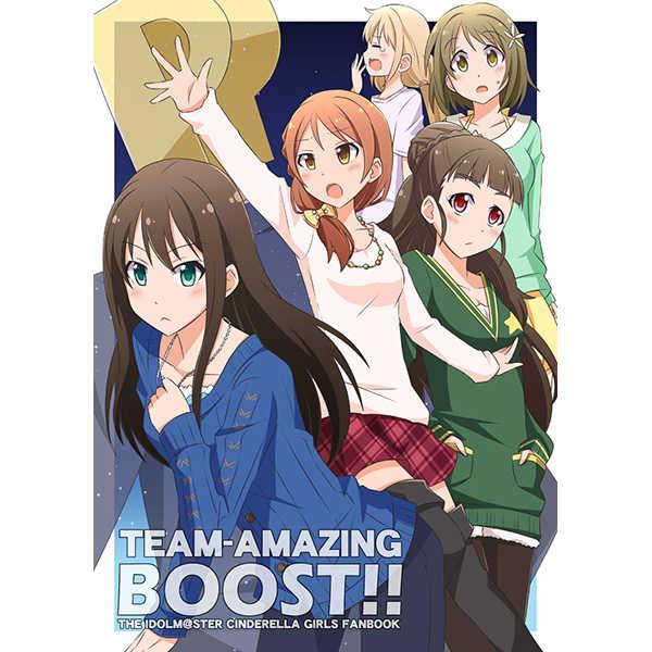 TEAM-AMAZING BOOST! [えたうぃん(麻枝一樹)] THE IDOLM@STER CINDERELLA GIRLS