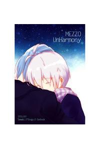 MEZZO UnHarmony
