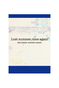 Lost summer, once again