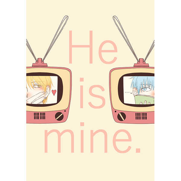 He is mine.