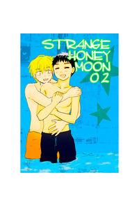 STRANGE HONEY MOON02