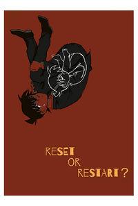 reset or restart?  1