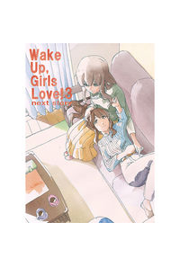 Wake Up, Girls Love!3 next story