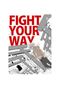 FIGHT YOUR WAY