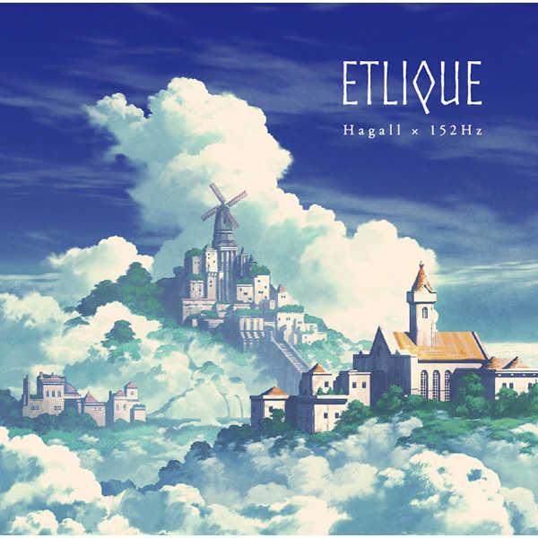 ETLIQUE [Hagall×152Hz(Rai)] オリジナル