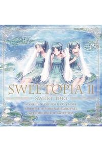 Sweetopia II