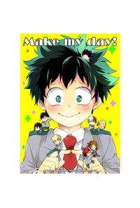 Make my day!