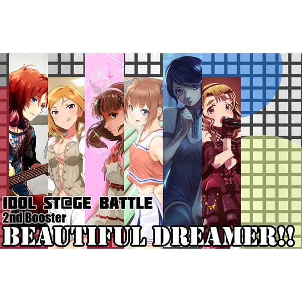 "IDOL ST@GE BATTLE 2nd booster ""BEAUTIFUL DREAMER!!"" [さーくる96組(あま)] THE IDOLM@STER"
