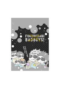 FUKURODANI BADBOYS!