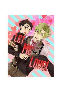 LET ME LOVE!