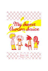 My Sweet Aurora Sauce