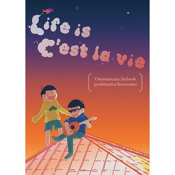Life is C'est La Vie [Bankara(mono)] おそ松さん
