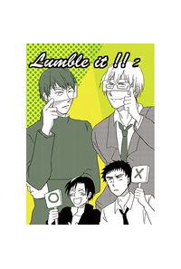 Lumble it!!2