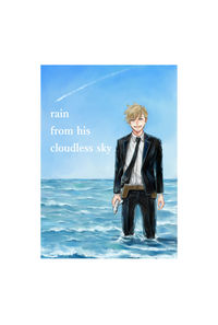 rain from his cloudless sky