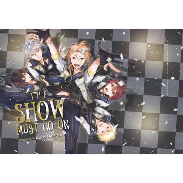 THE SHOW MUST GO ON [RL(UMA)] あんさんぶるスターズ!