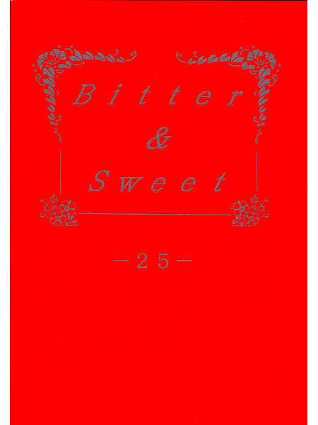 Bitter & Sweet 25