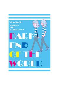 DARK END OF THE WORLD
