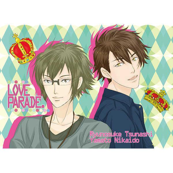 LOVE PARADE. [無頼KINGボス(タカシロ)] アイドリッシュセブン
