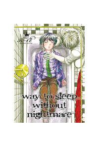 Way to sleep without nightmare