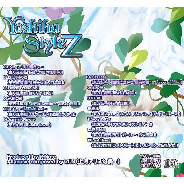 Yoshiha Style Z ~きぼうのうた~