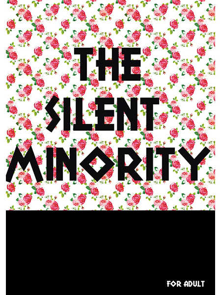 The silent minority 【再版】