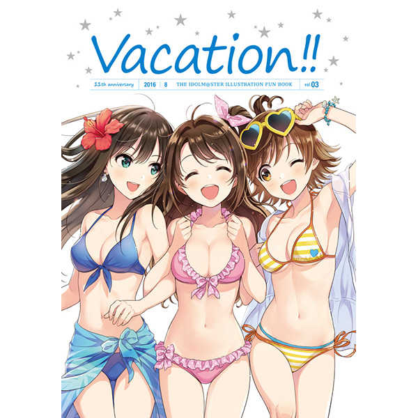 Vacation!! [SYNTHESiS DESiGN(ミツナリ)] THE IDOLM@STER