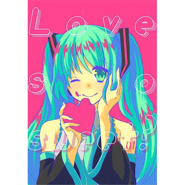 Love so sweet? [slowly(遠野蒼)] VOCALOID