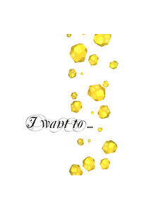 I want to ...