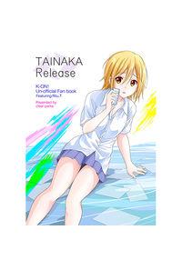 TAINAKA release
