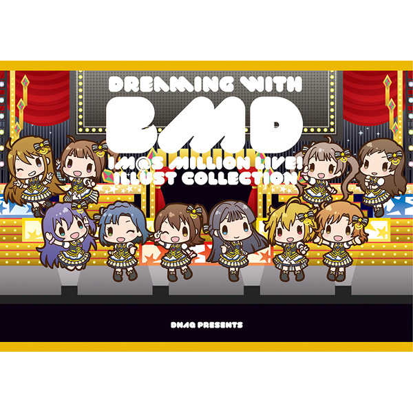 Dreaming with BMD [どらねこ永久機関(ねこたななみ)] THE IDOLM@STER