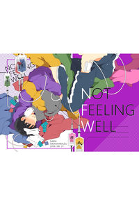 NOT FEELING WELL