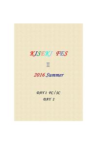 KIESEKI FES2 2016 Summer