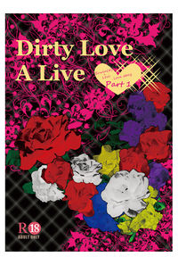 Dirty Love A Live 1