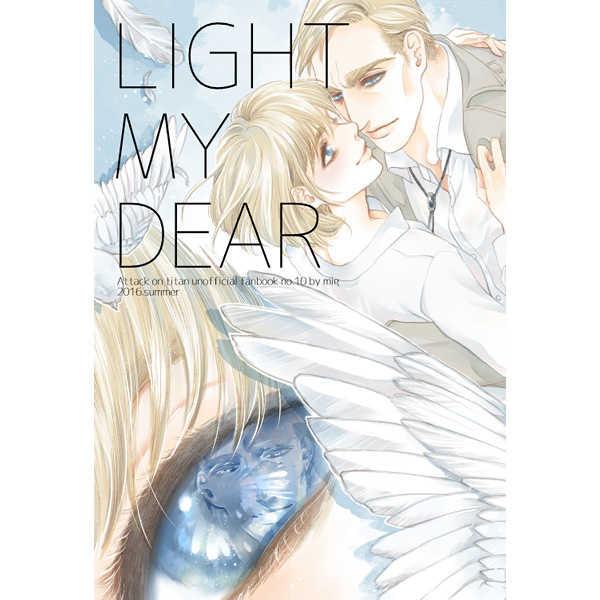 LIGHT MY DEAR