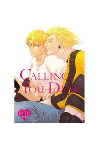 CALLING YOU DEAR