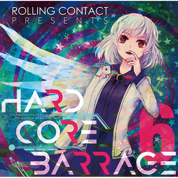 HARDCORE BARRAGE 6 [Rolling Contact(天音)] 東方Project