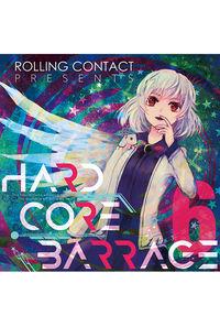 HARDCORE BARRAGE 6